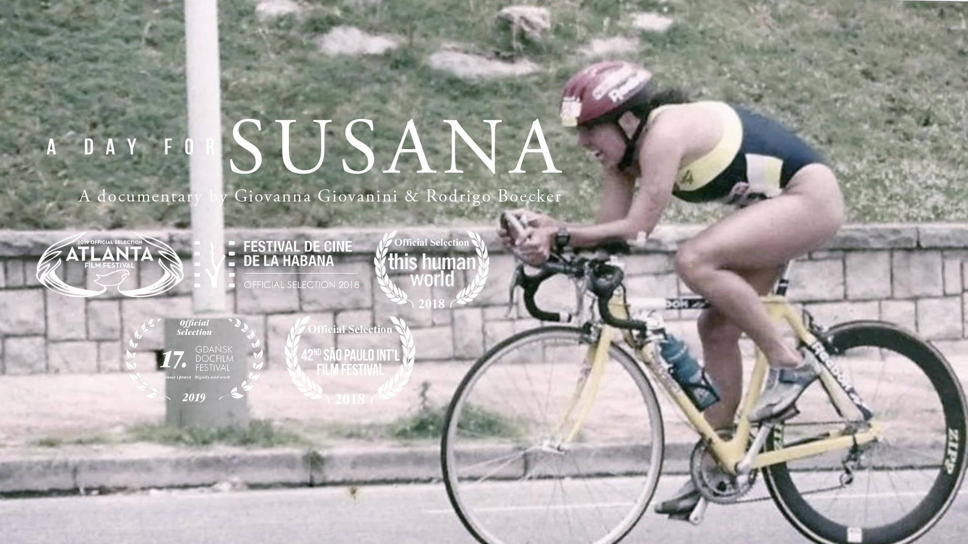 """A Day For Susana"" - Documentary, Watch the Fiilm"